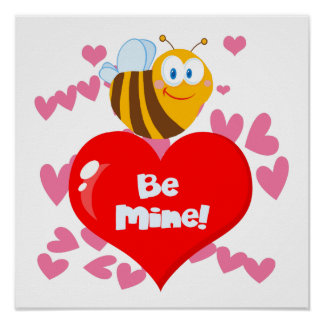 Bumblebee Be Mine Valentine Poster