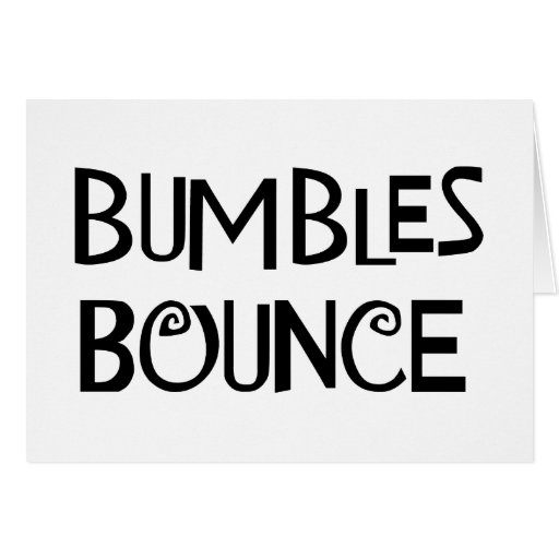 Bumbles Bounce Greeting Cards