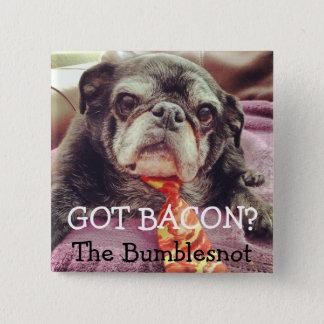 Bumblesnot button: Got bacon? Button