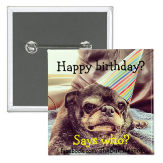 Bumblesnot button: Happy birthday