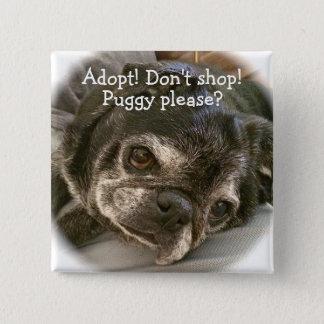 Bumblesnot Button:  Puggy Please? Button