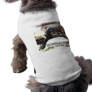 "Bumblesnot: Camisa ""miembro del mascota del equipo Playera Sin Mangas Para Perro"