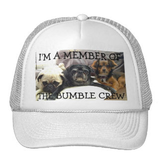 Bumblesnot hat I m a Member of The Bumble Crew