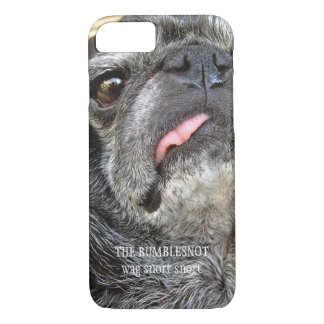 "Bumblesnot iPhone 7 case Universal case ""wag snort"