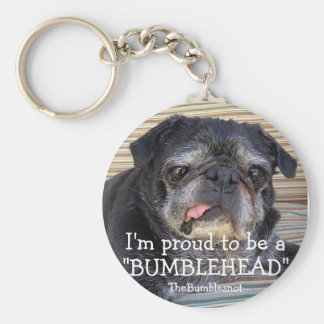 Bumblesnot keychain: Proud to be a Bumblehead Keychain