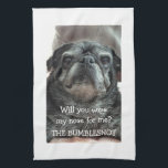 """Bumblesnot Kitchen Towel &quot;wipe my nose?&quot;<br><div class=""""desc"""">Bumblesnot always has a towel nearby to wipe his snot,  drool.. etc. Make sure you have one handy,  too. All proceeds donated to Pug rescue organizations.</div>"""