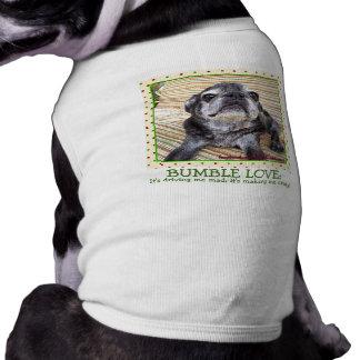 Bumblesnot Pet Shirt: Bumble Love Doggie T Shirt