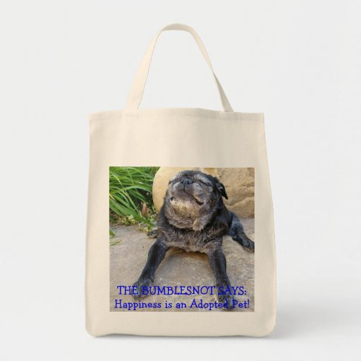 Bumblesnot totebag: Happiness is an Adopted Pet! Bag