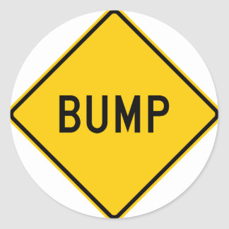 Bump Highway Sign (Word) Classic Round Sticker