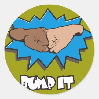 BUMP IT fist bump Round Stickers