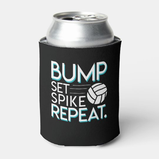 1eafb7c8a Bump Set Spike Repeat Volleyball Lover Gifts Can Cooler | Zazzle.com
