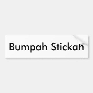 Bumpah Stickah Bumper Sticker