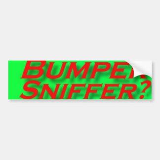 Bumper: Bumper Sniffer Bumper Sticker