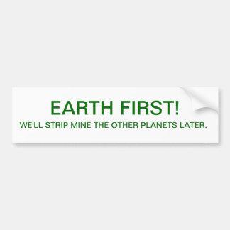 BUMPER-EARTH FIRST CAR BUMPER STICKER