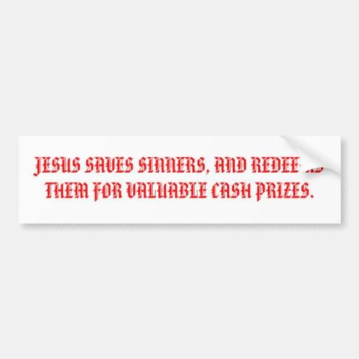 BUMPER-JESUS SAVES SINNERS BUMPER STICKER