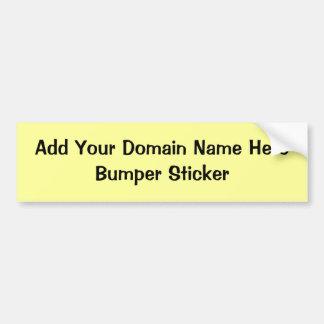 Bumper Sticker-Add Your Own Domain Name Bumper Sticker