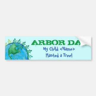 Bumper Sticker ARBOR DAY My Child - Customized