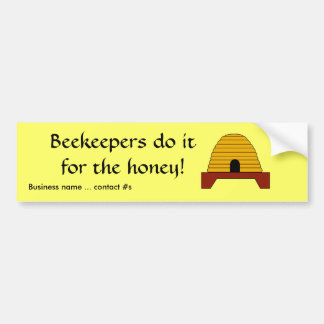 Bumper Sticker - Beekeepers do it for the honey -