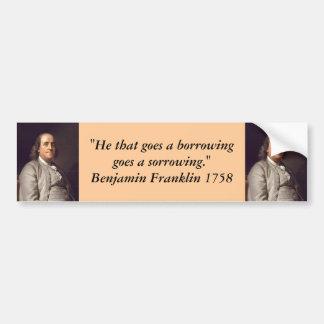 Bumper Sticker : Benjamin Franklin on Debt Car Bumper Sticker