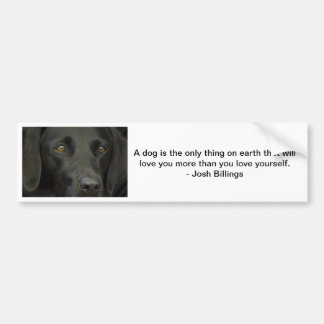 Bumper Sticker - Black Labrador Dog love quote