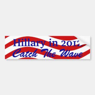 Bumper Sticker Catch the Flag Wave Hillary in 2012