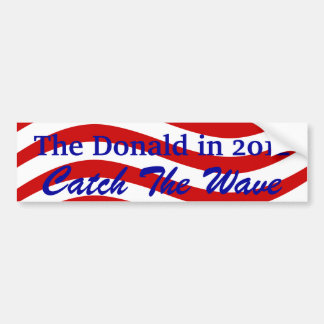 Bumper Sticker Catch the Flag Wave the Donald 2012