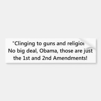 Bumper sticker - clinging to guns and religion