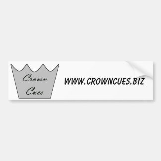 Bumper Sticker - Crown Cues - www.crowncues.biz