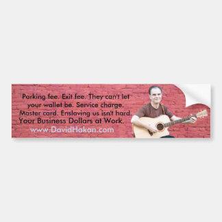 Bumper Sticker David Hakan Your Business Dollars
