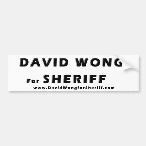 Bumper Sticker - David Wong for Sheriff B/W 2 Car Bumper Sticker