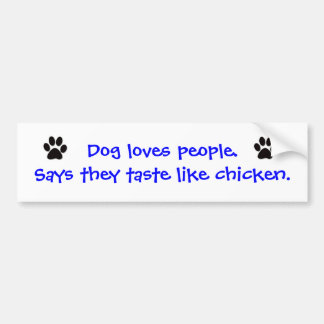 Bumper Sticker - Dog Loves People