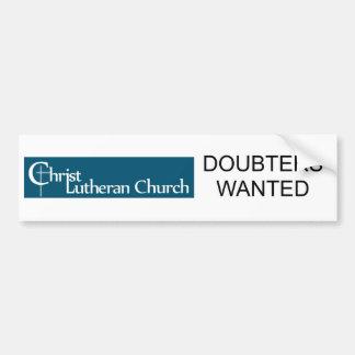 "Bumper Sticker, ""Doubters Wanted Car Bumper Sticker"