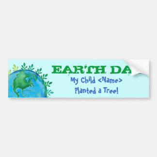 BUMPER STICKER Earth Day My Child Planted a Tree!