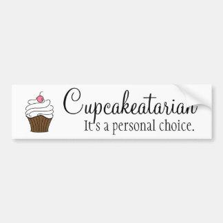 Bumper Sticker for Cupcake Lovers Car Bumper Sticker