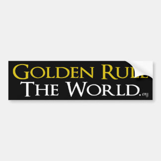 "Bumper Sticker ""Golden Rule The World"""