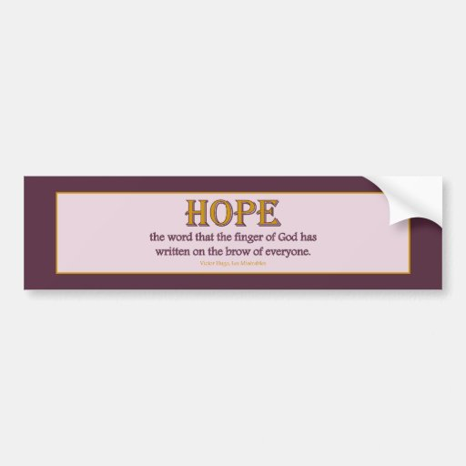 Bumper Sticker: Hope