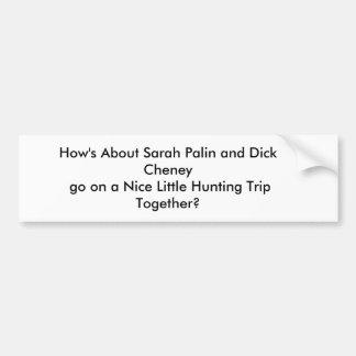 Bumper sticker, hunting car bumper sticker