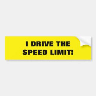 """BUMPER STICKER """"I DRIVE THE SPEED LIMIT"""""""