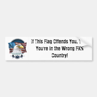Bumper Sticker - If This Flag Offends You