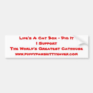 Bumper Sticker - Life's A Cat Box - Dig It