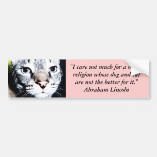 Bumper Sticker : Lincoln on Pets & Religion