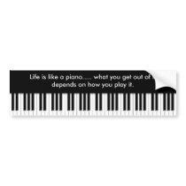 Bumper Sticker - Piano Keyboard with life quote Car Bumper Sticker