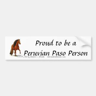 Bumper Sticker, Proud to be a Peruvian Paso Person Bumper Sticker
