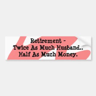 Bumper Sticker Retirement Humor Coral White Funny Car Bumper Sticker