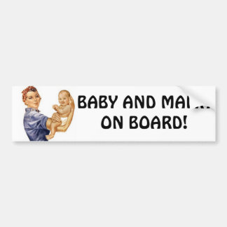 Bumper Sticker Rivet Gal.. BABY AND MAMA ON BOARD!