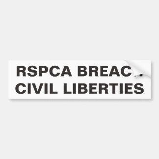 Bumper Sticker RSPCA Breach Civil Liberties