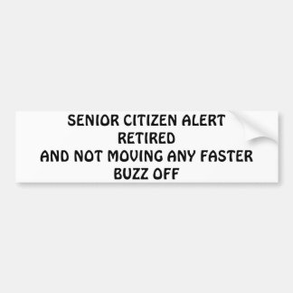 BUMPER STICKER SENIOR CITIZEN ALERT-SENIOR HUMOR