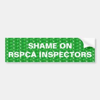 Bumper Sticker Shame On RSPCA Inspectors Car Bumper Sticker