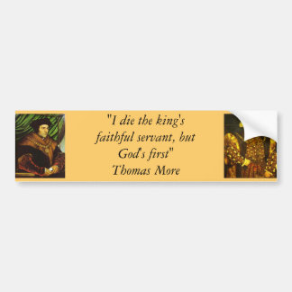 Bumper Sticker : Sir Thomas More & King Henry VIII