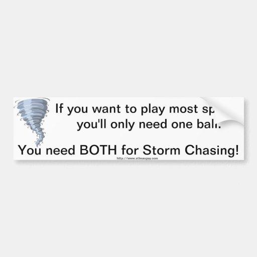 Bumper Sticker Storm Chasing balls Car Bumper Sticker